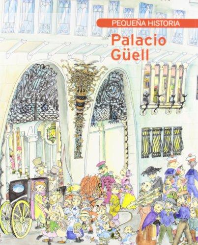 Descargar Libro Pequeña Historia Del Palacio Güell Tina Vallès