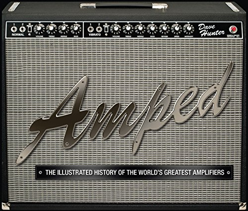 Matchless Amps Guitar (Amped: The Illustrated History of the World's Greatest Amplifiers)