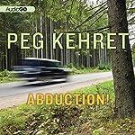 Abduction! | Peg Kehret
