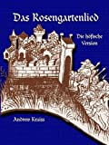 img - for Das Rosengarten Lied: Die Hoefische Version (German Edition) book / textbook / text book