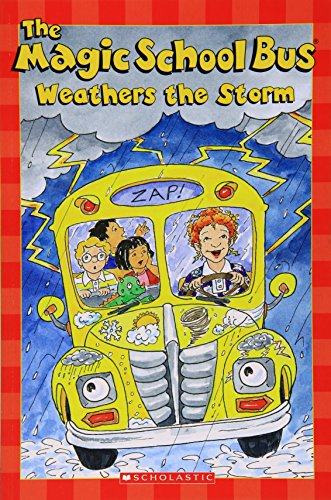 The Magic School Bus Weathers the Storm (Scholastic Readers)