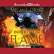 Inherit the Flame: Scorched Continent, Book 3 | Megan E. O'Keefe