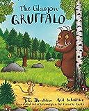 Image of The Glasgow Gruffalo: The Gruffalo in Glaswegian (Scots Edition)