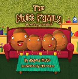 The Nutt Family:  An Acorny Adventure by [Muse, Angela]