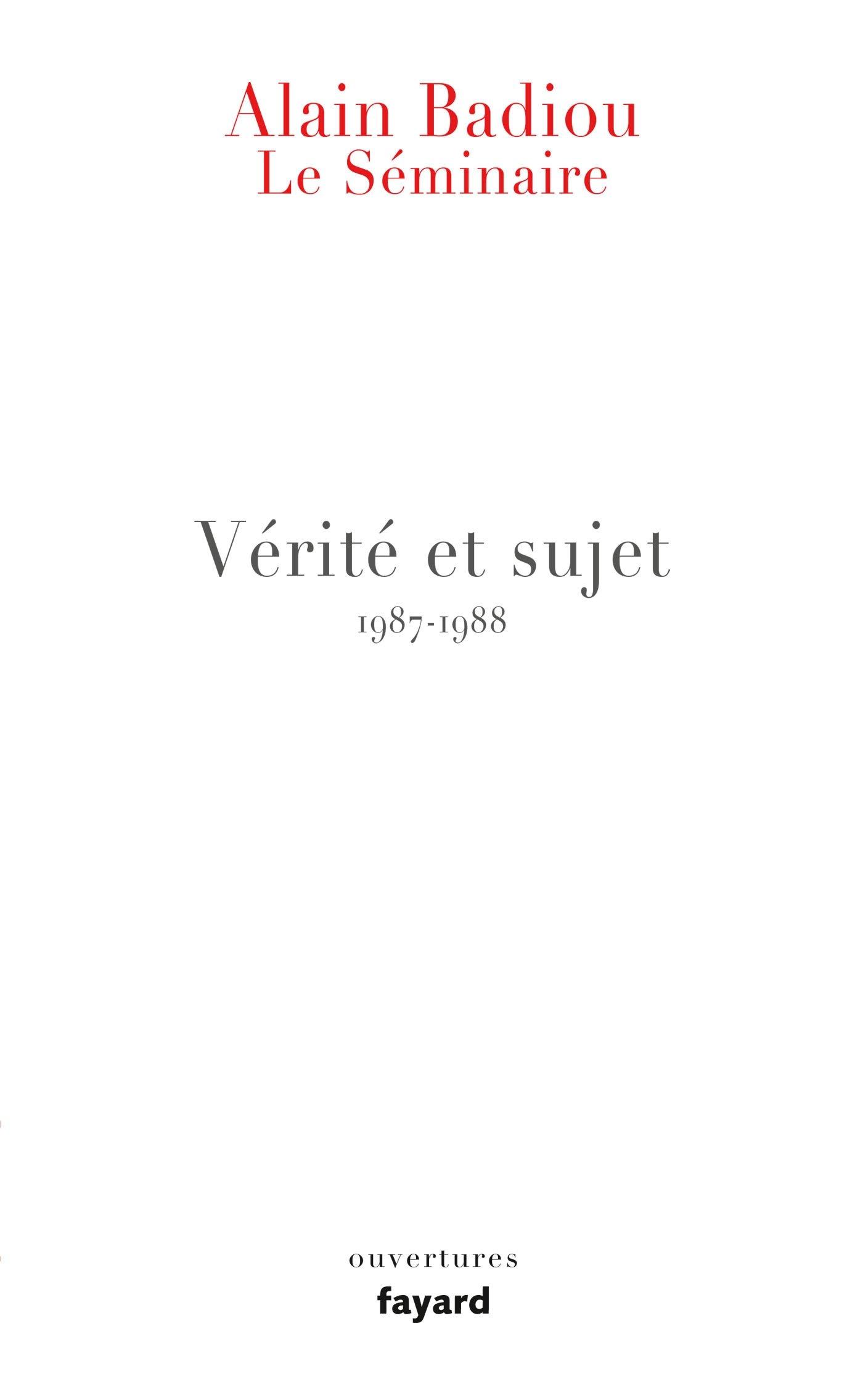 Le Séminaire - Vérité et sujet (Essais): Amazon.es: Alain Badiou: Libros en idiomas extranjeros