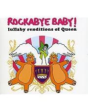 Rockabye Baby! Lullaby Renditions of Queen