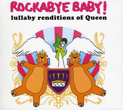 Rockabye Baby! Lullaby Renditions of Queen from Super-D