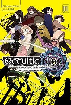Occultic;Nine: Volume 1 by [Shikura, Chiyomaru]