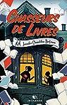 Chasseurs de livres, tome 1 par Chambliss Bertman