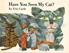 Have You Seen My Cat?: Miniature Bk by Carle…