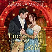Enchanted by the Earl: Fabled Love, Book 1 | Amanda Mariel