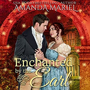 Enchanted by the Earl Audiobook
