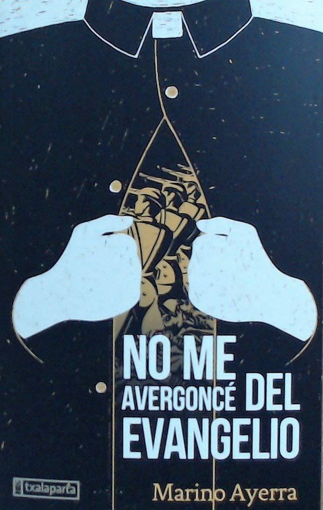 No me avergoncé del Evangelio (ORREAGA): Amazon.es: Ayerra Redín, Marino: Libros
