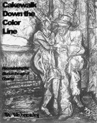 Cakewalk Down the Color Line: ; The Blues reconsidered in the Age of Obama