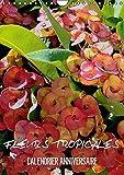 Fleurs tropicales : Calendrier anniversaire