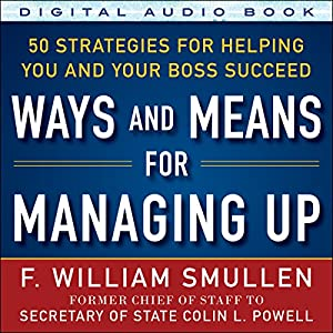 Ways and Means of Managing Up Audiobook
