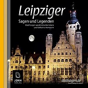 Leipziger Sagen und Legenden Hörbuch