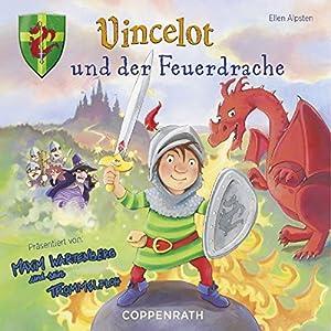 Vincelot und der Feuerdrache Hörbuch