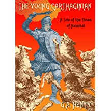 The Young Carthaginian: Library Edition