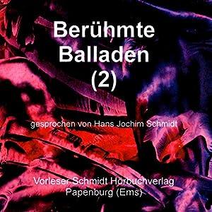 Berühmte Balladen 2 Hörbuch