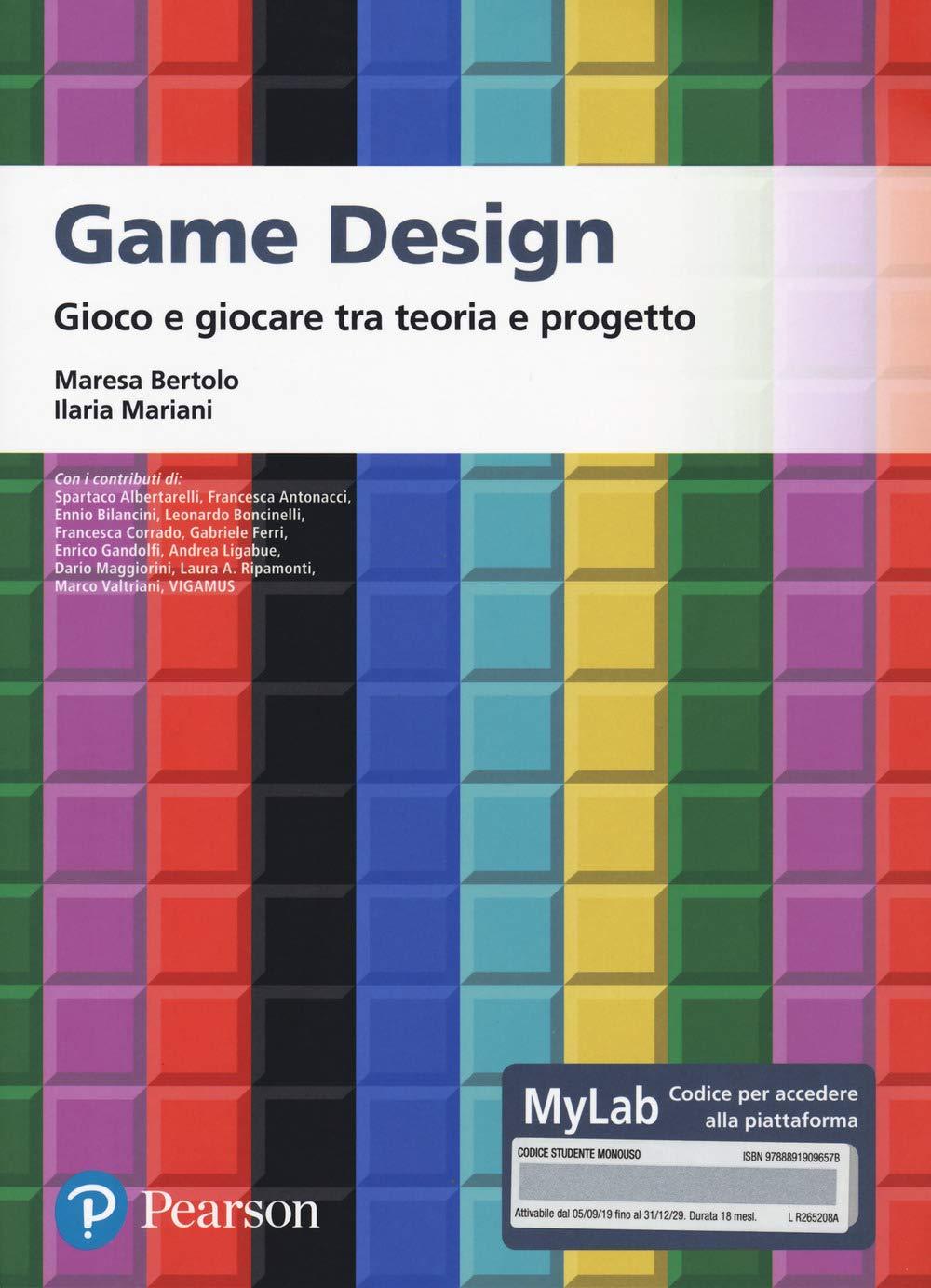 Game design. Gioco e giocare tra teoria e progetto