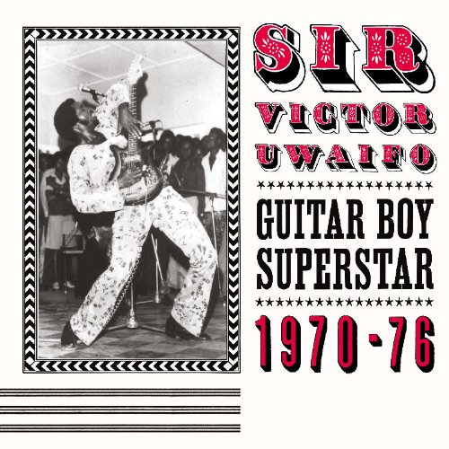 Guitar Boy Superstar 1970-1976 by Soundway