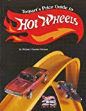 Tomart's Price Guide to Hot Wheels Collectibles, Mike Strauss, 0914293214
