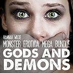 Monster Erotica Mega Bundle: Gods and Demons | Hannah Wilde