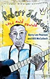 img - for Robert Johnson: LOST AND FOUND (Music in American Life) book / textbook / text book