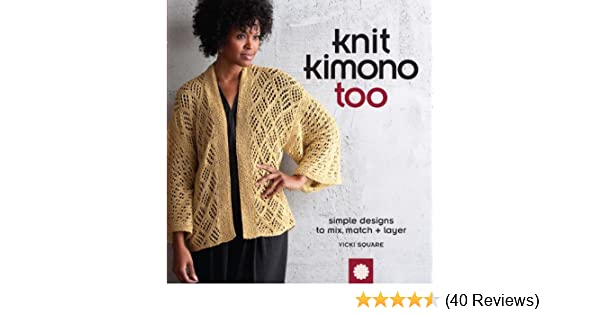 Knit Kimono Too Simple Designs To Mix Match And Layer Vicki
