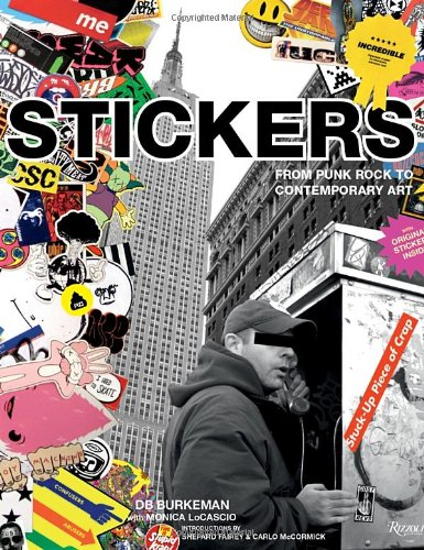 (Stickers: Stuck-Up Piece of Crap: From Punk Rock to Contemporary Art)