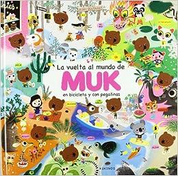 La vuelta al mundo de Muk: Le tour du monde de Mouk: Amazon.es ...