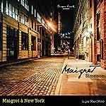 Maigret à New York (Commissaire Maigret) | Georges Simenon