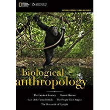 National Geographic Learning Reader: Biological Anthropology (with eBook Printed Access Card) (Explore Our New Anthropology 1st Editions)