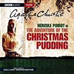 The Adventure of the Christmas Pudding (Dramatised) | Agatha Christie