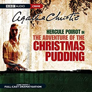 The Adventure of the Christmas Pudding (Dramatised) Radio/TV Program