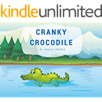 Cranky Crocodile: Bedtime Stories for Kids Ages 2-4 - Stories About Emotions, Moods, and Friends