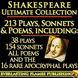 William Shakespeare Complete Works Ultimate Collection: 213 Plays, Poems, Sonnets, Poetry including the 16 rare, hard-to-get Apocryphal Plays PLUS Annotations, Commentaries of Works, Full Biography by [Swinburne, Algernon Charles, William Hazlitt, William Shakespeare, Sidney Lee, Samuel Johnson, Samuel Taylor Coleridge]