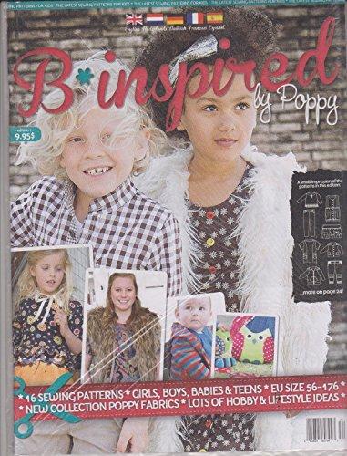 Baby Girl Magazine (B*inspired by Poppy #1 Magazine, 16 Sewing Patterns, Girls, Boys, Babies & Teens)
