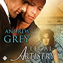 Legal Artistry: Art Stories, Book 1 Hörbuch von Andrew Grey Gesprochen von: John Solo