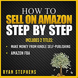 How to Sell on Amazon Step by Step, 2 Titles Audiobook