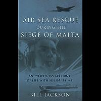 Air Sea Rescue During the Siege of Malta