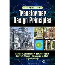 Transformer Design Principles, Third Edition