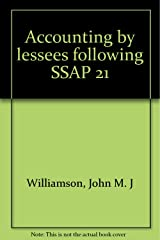 Accounting by lessees following SSAP 21 Paperback