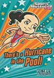 There's a Hurricane in the Pool!, Jessica Gunderson, 1434230783