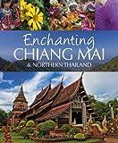 Enchanting Chiang Mai, Mick Shippen, 190678096X
