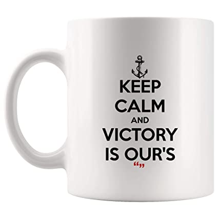 25783889bfc Keep Calm Victory Is Our's Win Coffee Mug Funny Mugs - Coworker Office Cup Work  Gifts