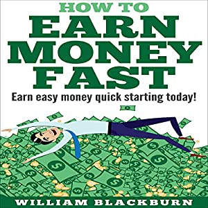 How to Earn Money Fast Audiobook