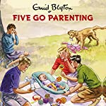 Five Go Parenting   Bruno Vincent