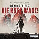 Die Rote Wand Hörbuch von David Pfeifer Gesprochen von: Philipp Schepmann